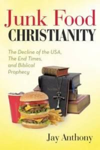 Junk Food Christianity