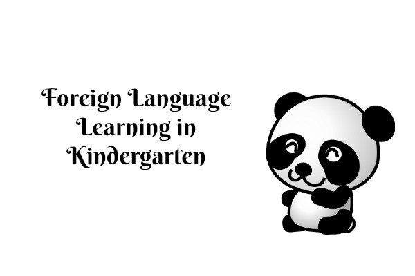 Foreign Language Learning in Kindergarten