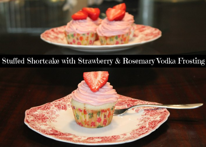 Stuffed Shortcake with Strawberry & Rosemary Vodka Frosting