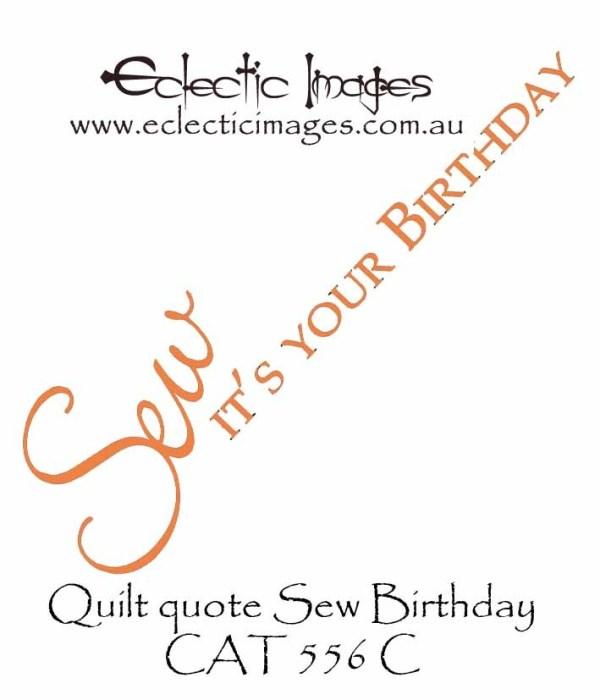 Quilt quote Sew Birthday