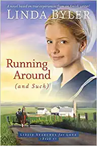 Running Around (And Such) (Lizzie Searches for Love, Book 1) by Linda Byler