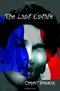 The Last Estate by Conor Bowman