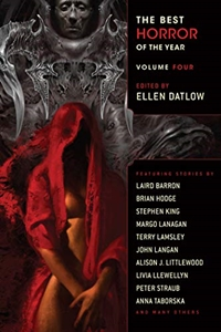 The Best Horror of the Year Volume 4 edited by Ellen Datlow