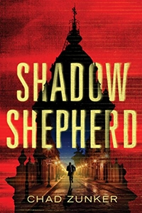 Shadow Shepherd (Sam Callahan Book 2) by Chad Zunker