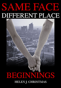 Beginnings (Same Face Different Place Book 1) by Helen Christmas