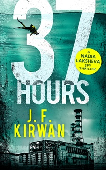 37 Hours (Nadia Laksheva Thriller Series #2) by J.F. Kirwan
