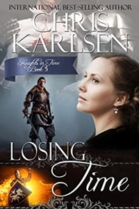 Losing Time (Knights in Time #5) by Chris Karlsen