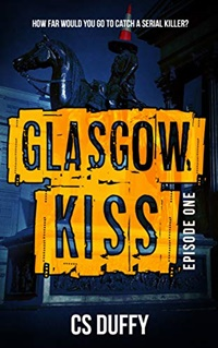 Glasgow Kiss by CS Duffy