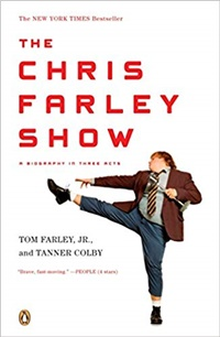 The Chris Farley Show by Tom Farley, Jr.
