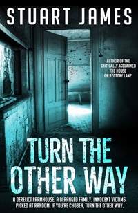 Turn the Other Way by Stuart James