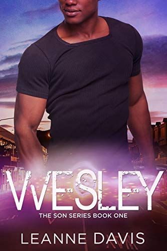 Wesley (The Son Series, #1) by Leanne Davis