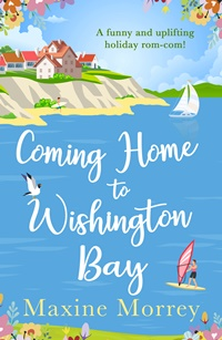 Coming Home to Wishington Bay by Maxine Morrey