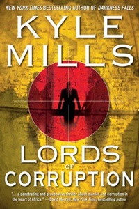 Lords of Corruption by Kyle Mills