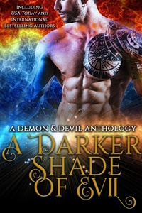 A Darker Shade of Evil Tour (A Demons and Devils Anthology)