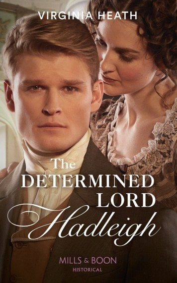Determined Lord Hadleigh
