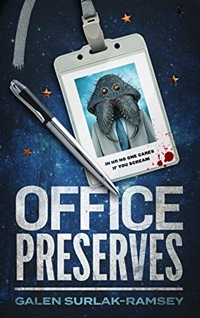 Office Preserves (Preserve Series Book 1) by Galen Surlak-Ramsey