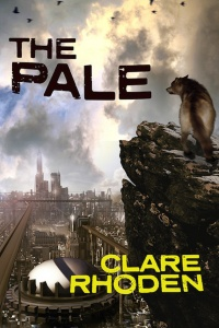 The Pale (Chronicles of the Pale #1) by Clare Rhoden
