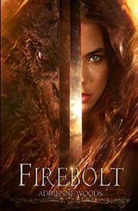 Firebolt (The Dragonian #1) by Adrienne Woods