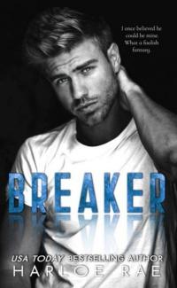 Breaker by Harloe Rae