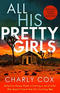 All His Pretty Girls by Charly Cox