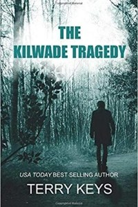 The Kilwade Tragedy Featured