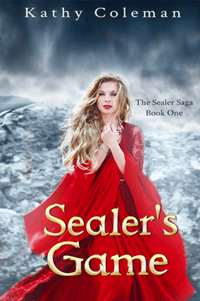 Sealer's Game (The Sealer Saga, Book #1) by Kathy Coleman