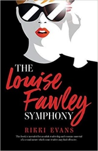The Louise Fawley Symphony by Rikki Evans