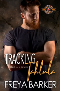 Tracking Tahlula (On Call, #3) by Freya Barker