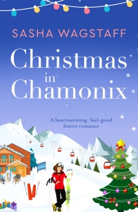 Christmas in Chamonix by Sasha Wagstaff