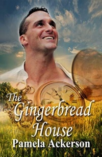 The Gingerbread House by Pamela Ackerson