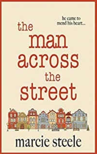 The Man Across the Street by Marcie Steele