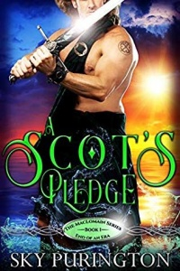 A Scot's Pledge (The MacLomain Series, End of an Era Book 1) by Sky Purington