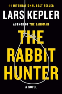 The Rabbit Hunter (Joona Linna, #6) by Lars Kepler