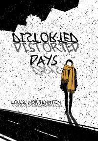Distorted Days Featured