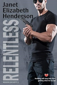 Relentless (Benson Security Book 2) by Janet Elizabeth Henderson