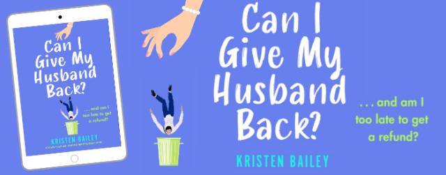 Can I Give My Husband Back Header