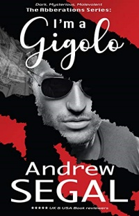 I'm a Gigolo by Andrew Segal