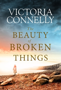 The Beauty of Broken Things by Victoria Connelly