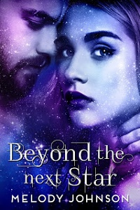 Beyond the Next Star (Love Beyond, #1) by Melody Johnson