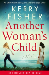 Another Woman's Child by Kerry Fisher