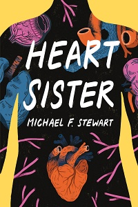 Heart Sister by Michael F. Stewart