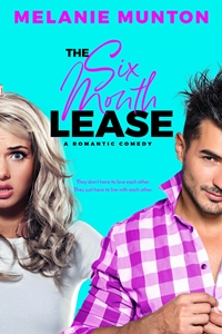 The Six Month Lease (Southern Hearts Club #2) by Melanie Munton