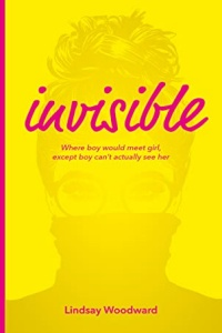 Invisible by Lindsay Woodward