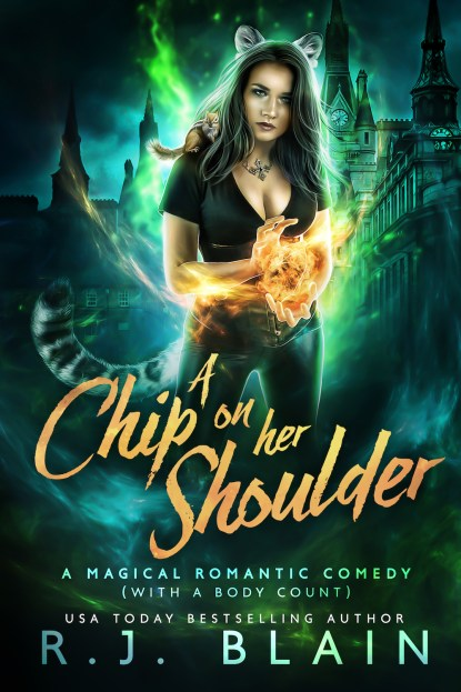 RJ Blain - Magical Romantic Comedy - A Chip on her Shoulder