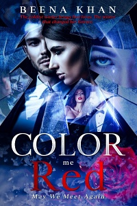 Color Me Red (Red, #3) by Beena Khan