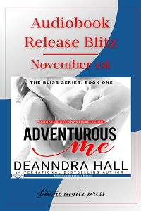 Adventurous Me (Bliss Series, #1) by Deanndra Hall