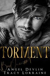 Torment (B.A.D. Inc, #1) by Angel Devlin and Tracy Lorraine