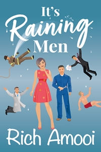It's Raining Men by Rich Amooi