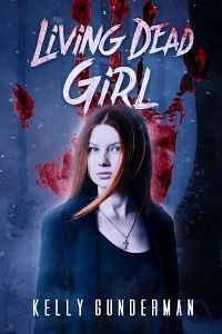 Living Dead Girl by Kelly Gunderman