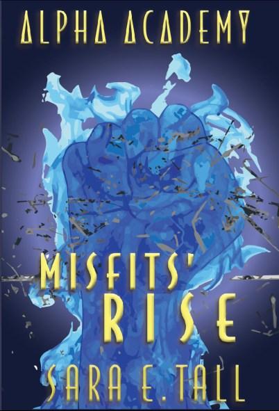 Misfit's Rise